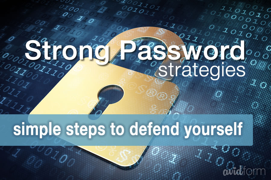 Using and Managing Strong Passwords